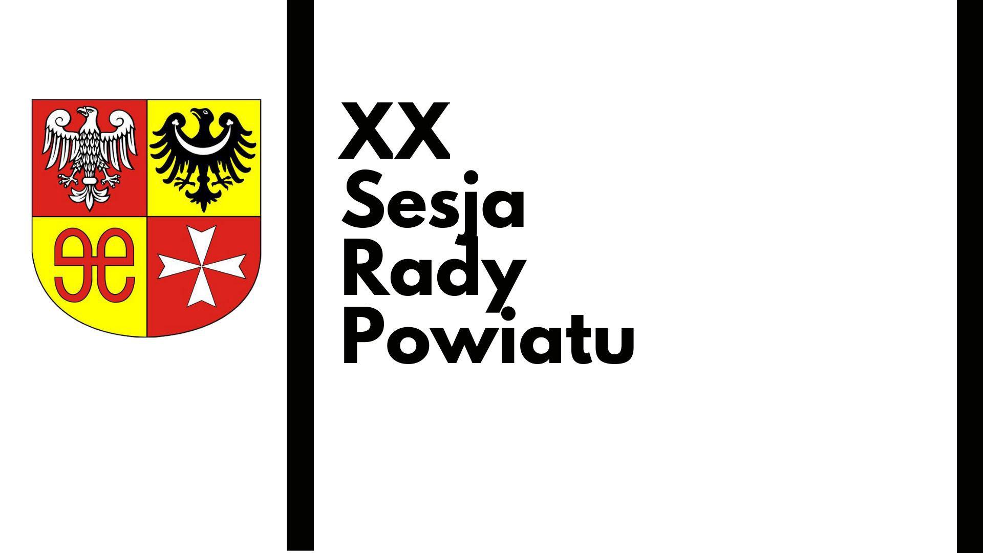 Ilustracja do informacji: XX Sesja Rady Powiatu